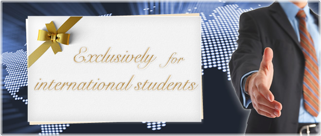 Exclusively for international students